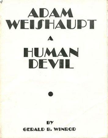 ADAM WEISHAUPT A HUMAN DEVIL BY GERALD B. WINROD