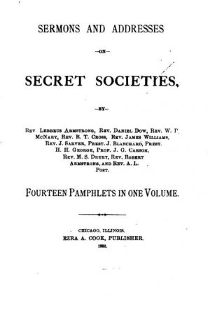 Sermons & Addresses On Secret Societies Anti 1882