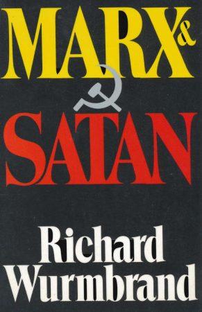 MARX AND SATAN BY RICHARD WURMBRAND