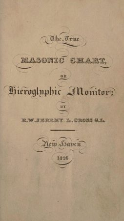 Cross JL The True Masonic Chart Or Hieroglyphic Monitor 1826 New Haven Conn