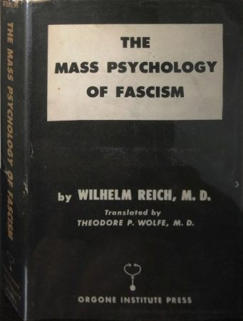 THE PSYCHOLOGY OF MASS FASCISM BY WILHELM REICH (1946)