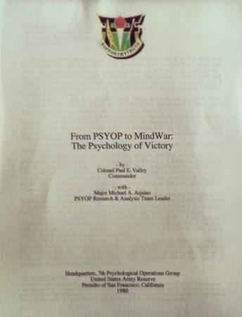 Aquino, Michael,Black Magic (Magick),Brainwashing,CIA 2,ESP (Extrasensory perception),Fascism 2,Hypnosis (Hypnotism) 2,Mind control,Occultism 3,OSS,Propaganda 3,Psychoanalysis,Psyops