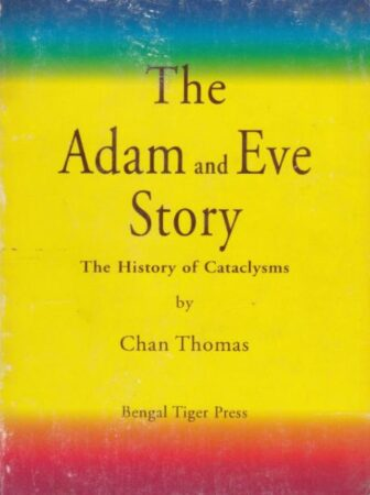 ChanThomasTheAdamAndEveStoryTheHistoryOfCataclysms1993FullUNCENSORED