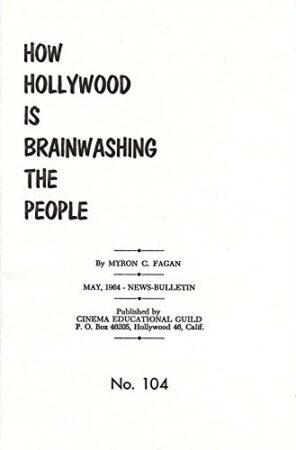 Blackmail,Brainwashing,Communism 1,Exodus 1,Hollywood 1,Judaism 2,Mayas,Propaganda 1,Reagan,World Government