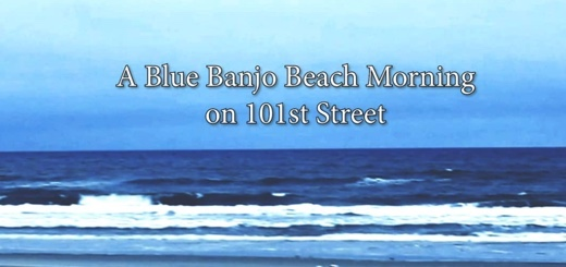 Tranquility Tuesday #23 A Blue Banjo Beach Morning