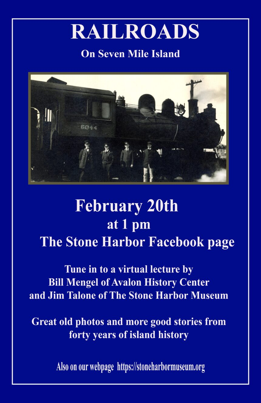 History of Railroads on Seven Mile Island