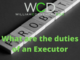What are the duties of an Executor
