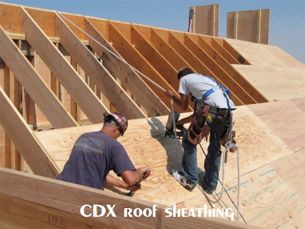 Cdx Or Osb For Roof Sheathing Integrity Roofing Construction
