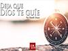 Deja que Dios te guíe <br/><spam>Rodolfo Orozco</spam>