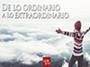 De lo ordinario a lo extraordinario <br/><spam>Juan José Campuzano</spam>