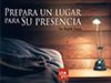 Prepara un lugar para su presencia <br/><spam>Rodolfo Orozco</spam>