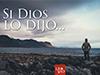 Si Dios lo dijo... <br/><spam>Juan José Campuzano</spam>