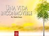 Una vida inconmovible <br/><spam>Rodolfo Orozco</spam>
