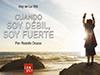 Cuando soy débil, soy fuerte <br/><spam>Rodolfo Orozco</spam>