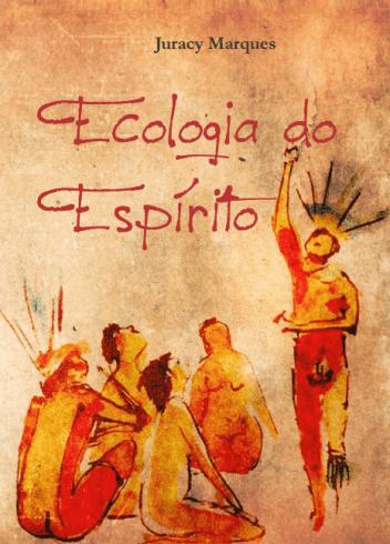 Lançamento do livro Ecologia do Espirito