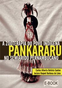 Capa de Livro: A ZOOTERAPIA DO POVO INDÍGENA PANKARARU NO SEMIÁRIDO PERNAMBUCANO
