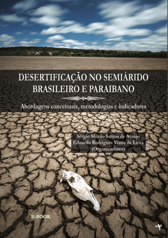 Capa de Livro: DESERTIFICAÇÃO NO SEMIÁRIDO BRASILEIRO E PARAIBANO