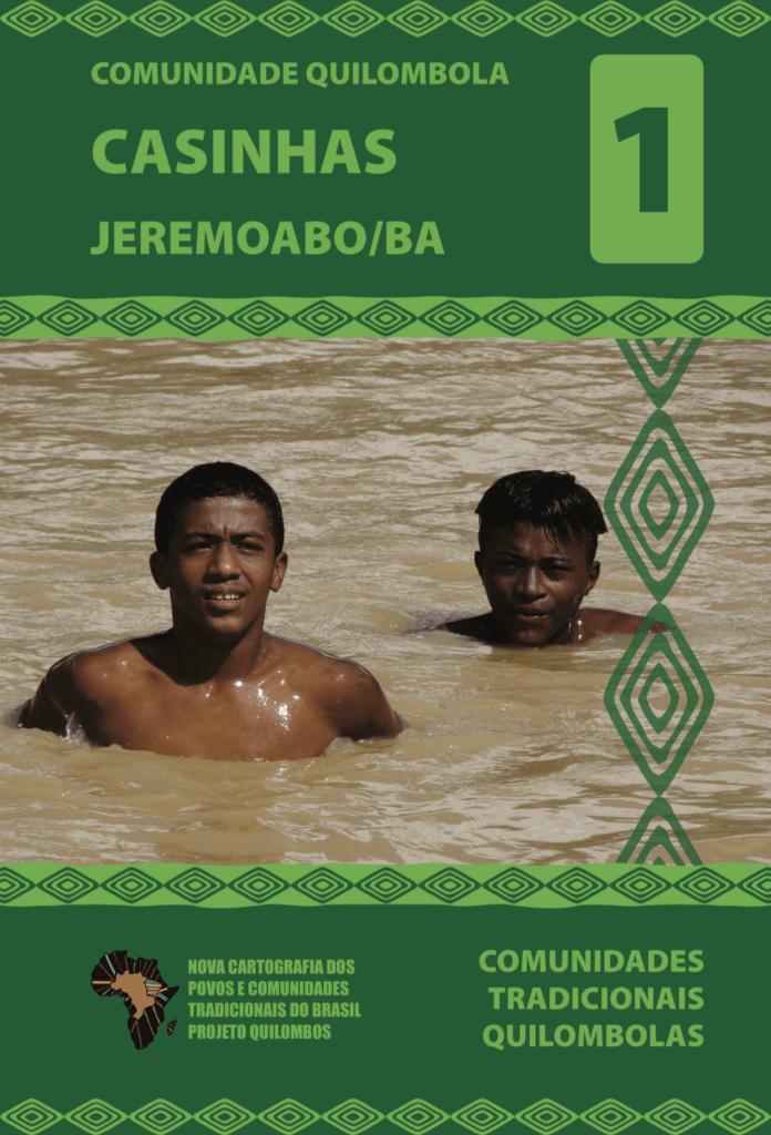 Capa de Livro: Nova Cartografia Social do Brasil da Comunidade Quilombola de Casinhas: Jeremoabo – Bahia.