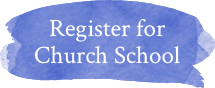 Register For Church School button