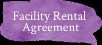 Facility Rental Agreement