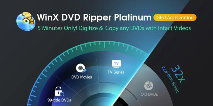 WinX DVD Ripper Platinum : Comment copier/ripper un DVD sous Windows ?