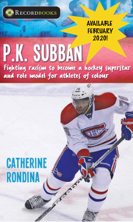 Book Cover for a biography of PK Subban published by Lorimer Press