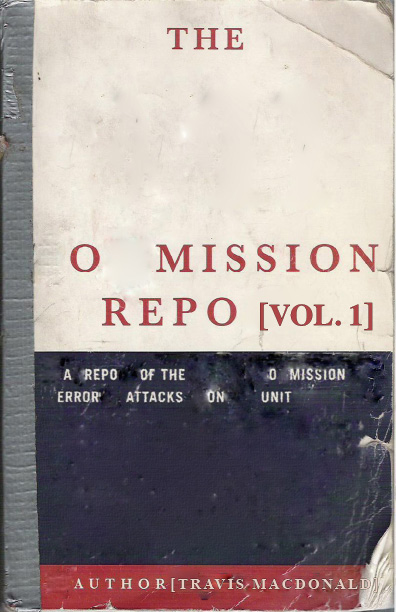 The O Mission Repo by Travis Macdonald