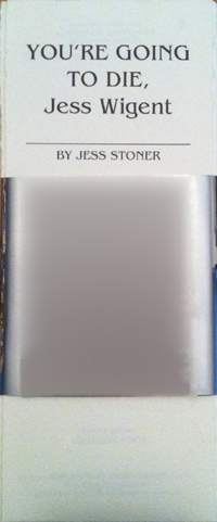 You're Going to Die Jess Wigent by Jess Stoner