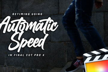 automatic-speed-final-cut-pro-x-fcpx-retiming-slow-mo-video-tutorial-luts-lounge