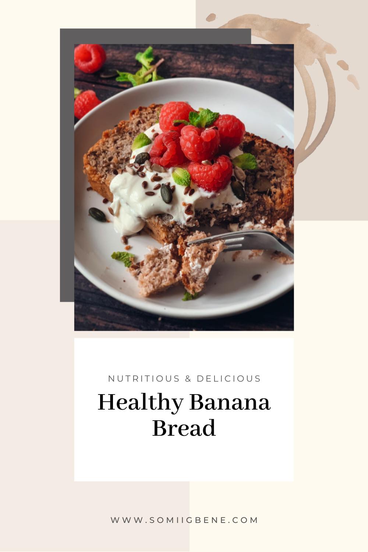 Healthy Banana Bread Pinterest