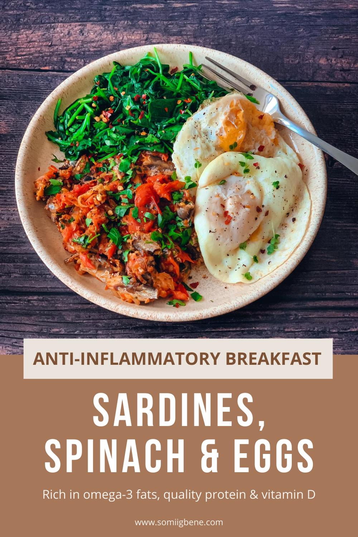 Anti-inflammatory Sardines, spinach and eggs
