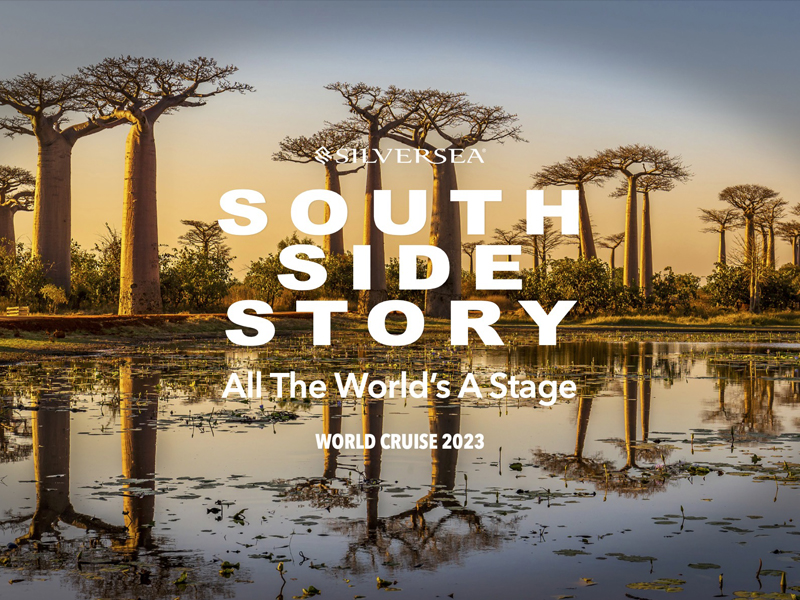Silversea South Side Story graphic for their 2023 world cruise