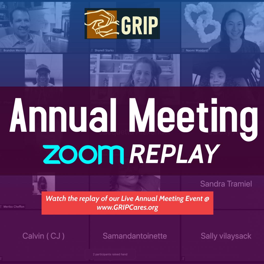 GRIP Annual Meeting Replay!