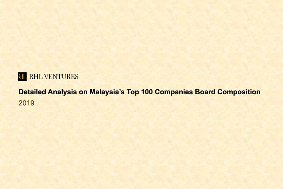 RHL's Analysis of the Board Composition of Malaysia's Top 100 Companies