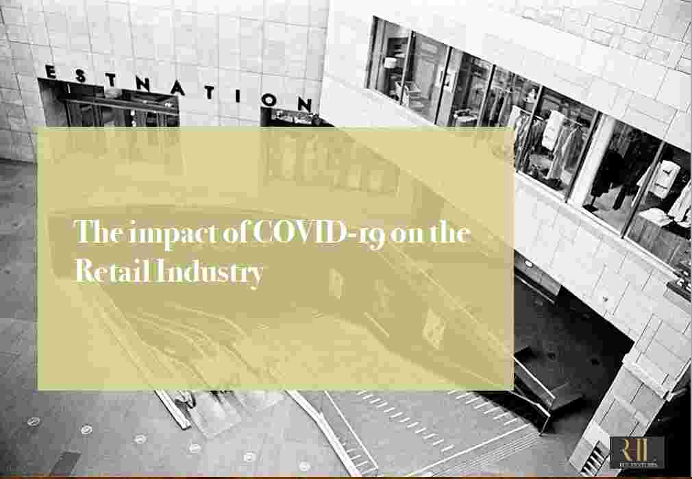 The Impact Of COVID-19 On Retail Industry