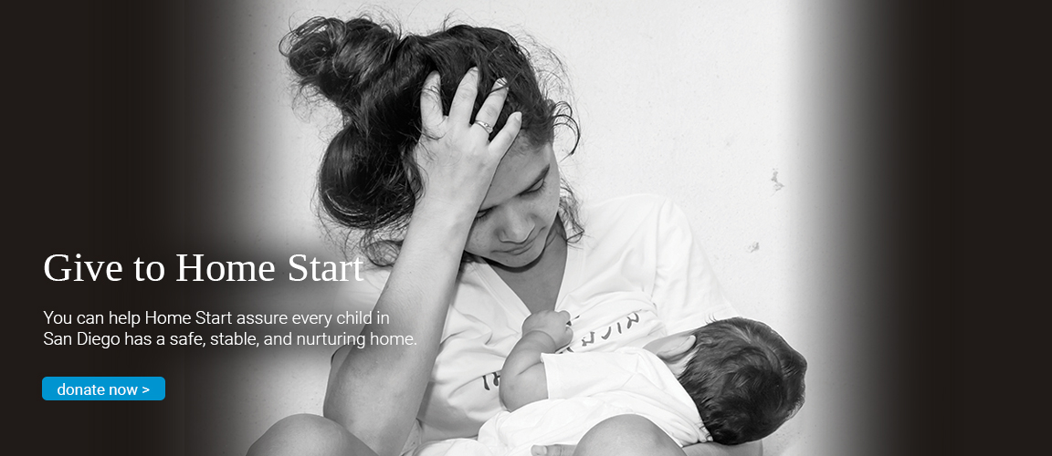 help Home Start assure every child in San Diego has a safe, stable, and nurturing home.