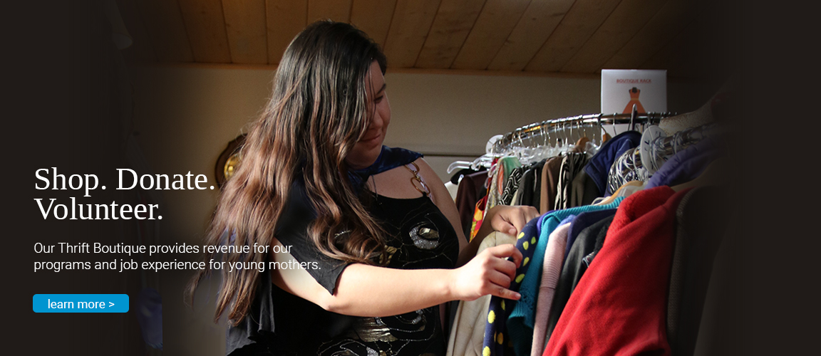 Home Start's Thrift Boutique provides revenue for our programs and job experience for our young  mothers