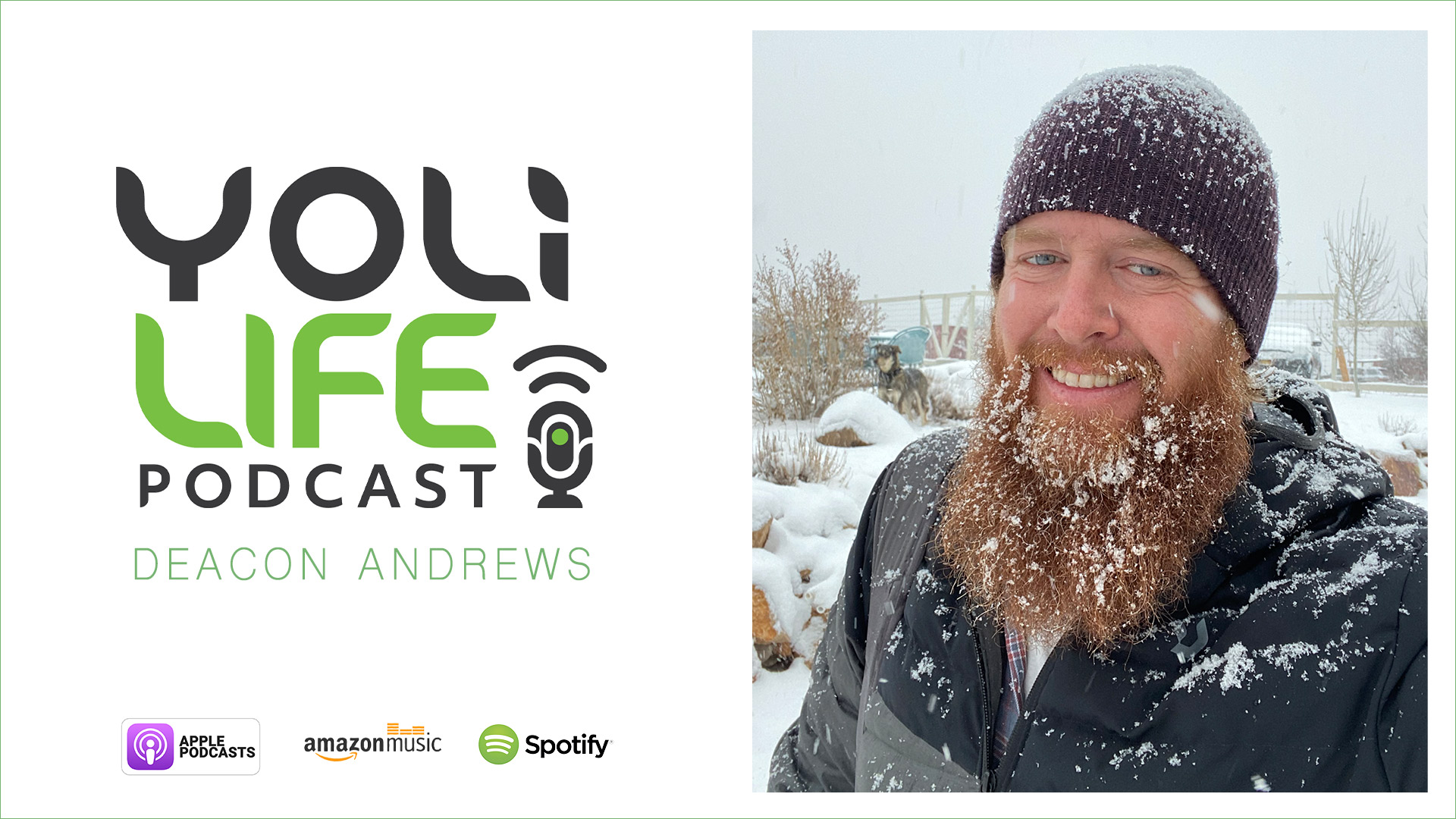 Deacon Andrews on the Yoli Life Podcast