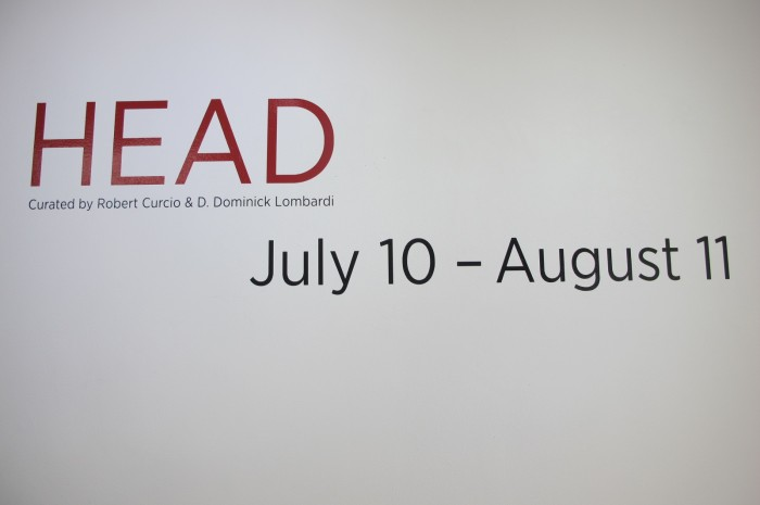 HEAD Curated by Robert Curcio and D. Dominick Lombardi