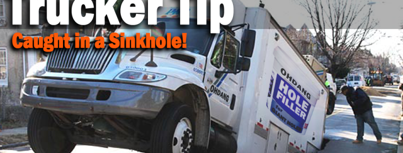 Trucker Tip - Sinkhole Escape