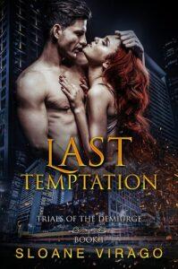 Last Temptation (Trials of the Demiurge Book 1) - Sloane Virago