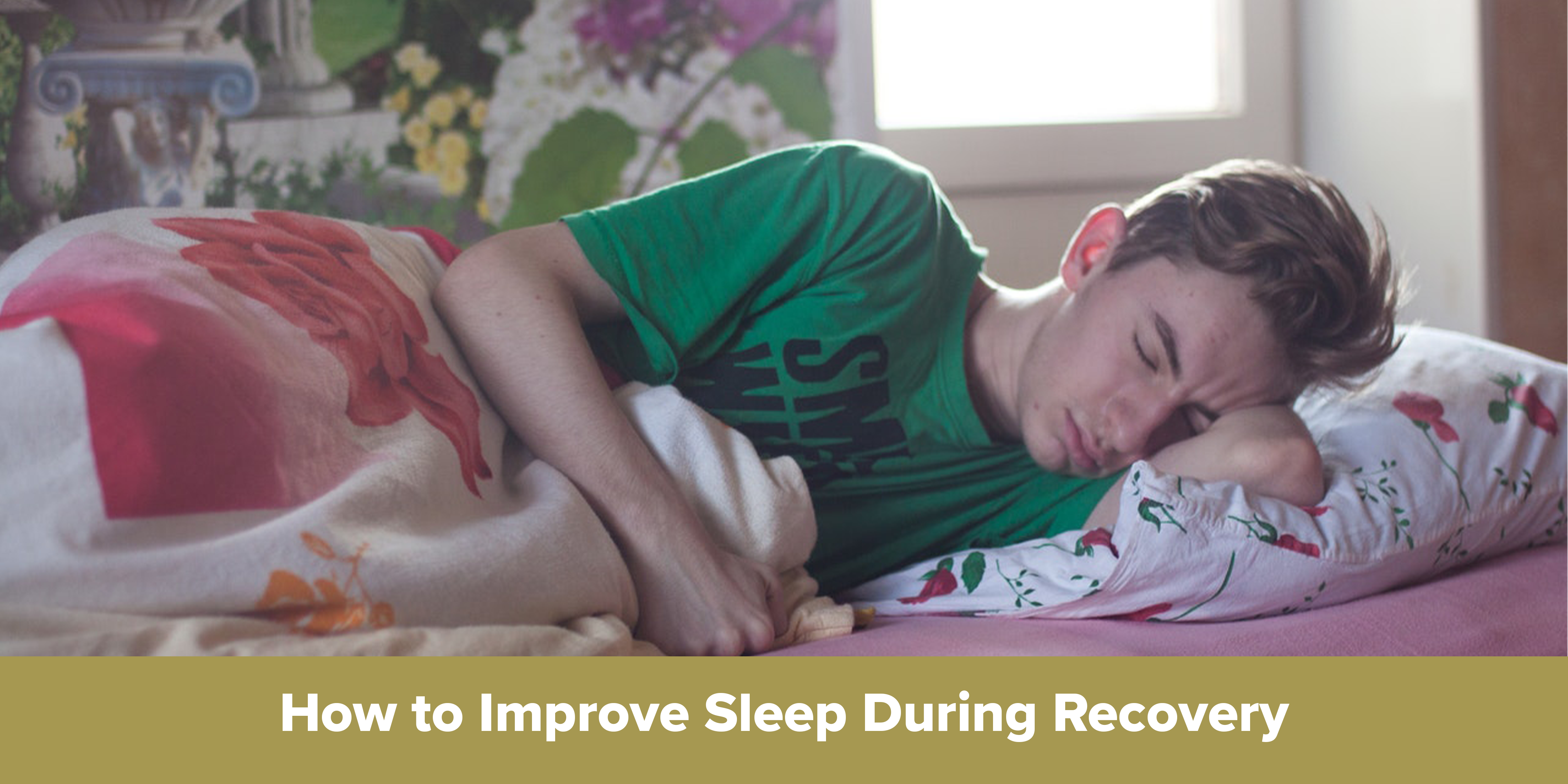 How to Improve Sleep During Recovery