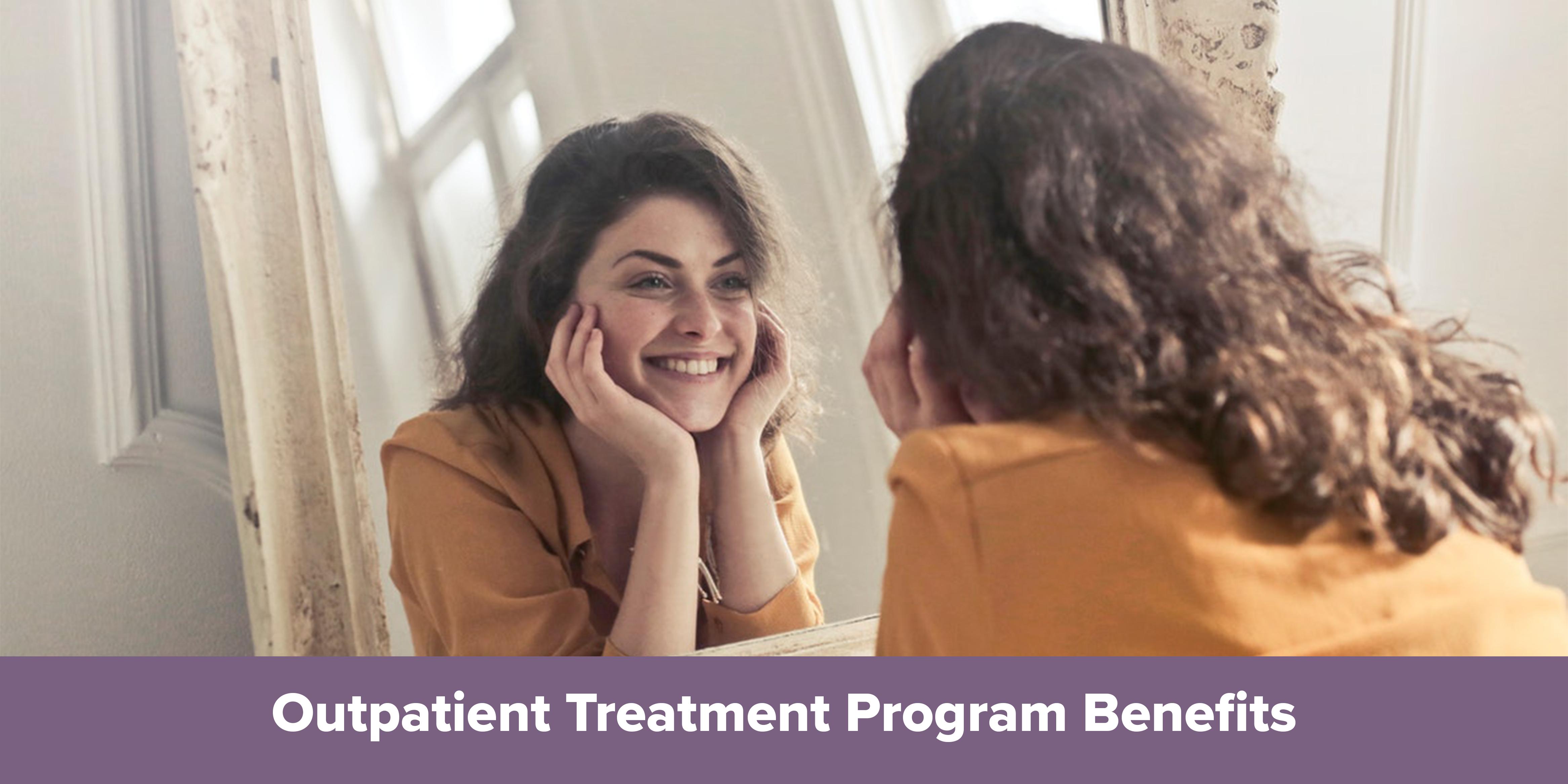 Outpatient Treatment Program Benefits