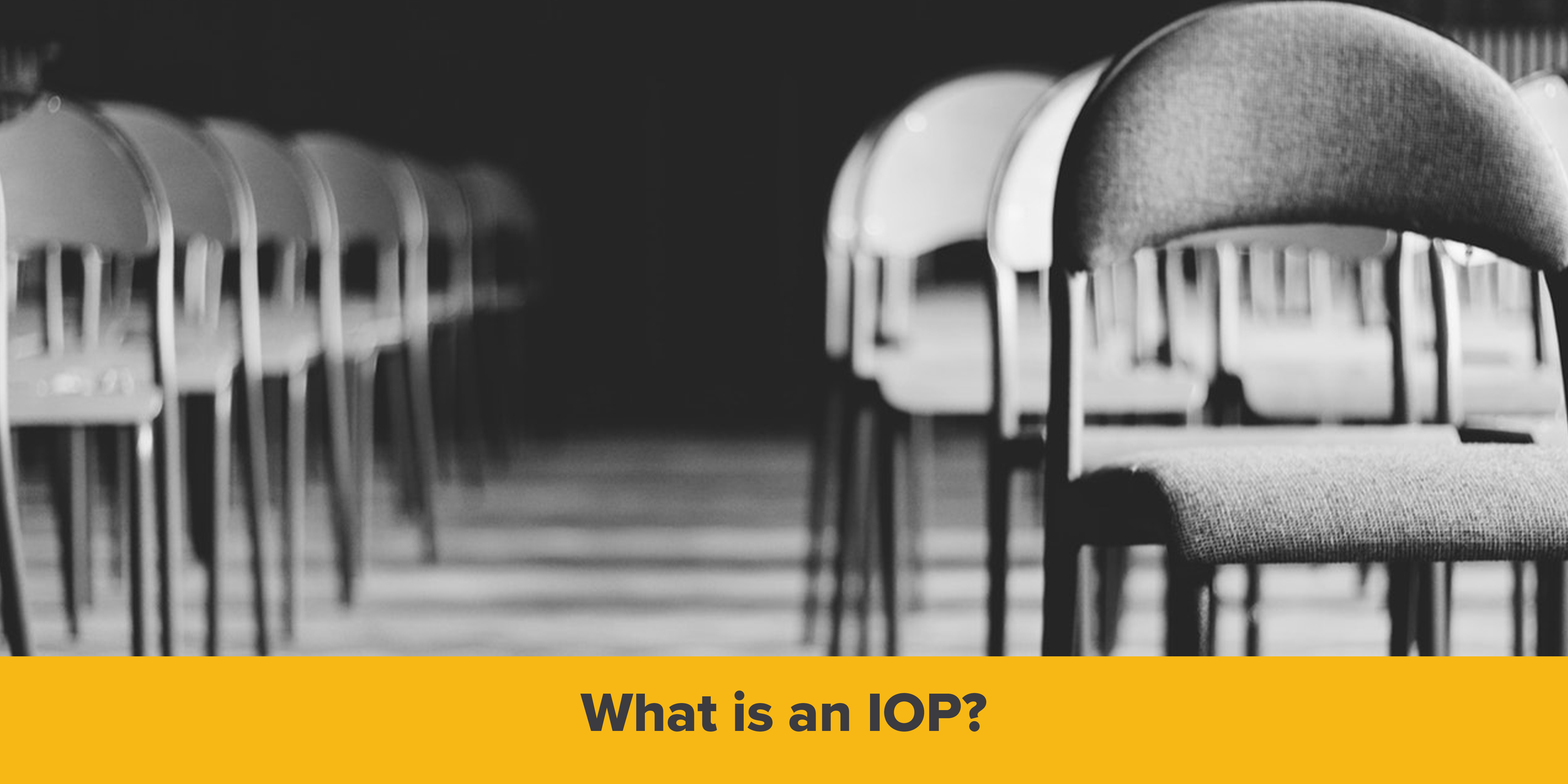 What is an IOP