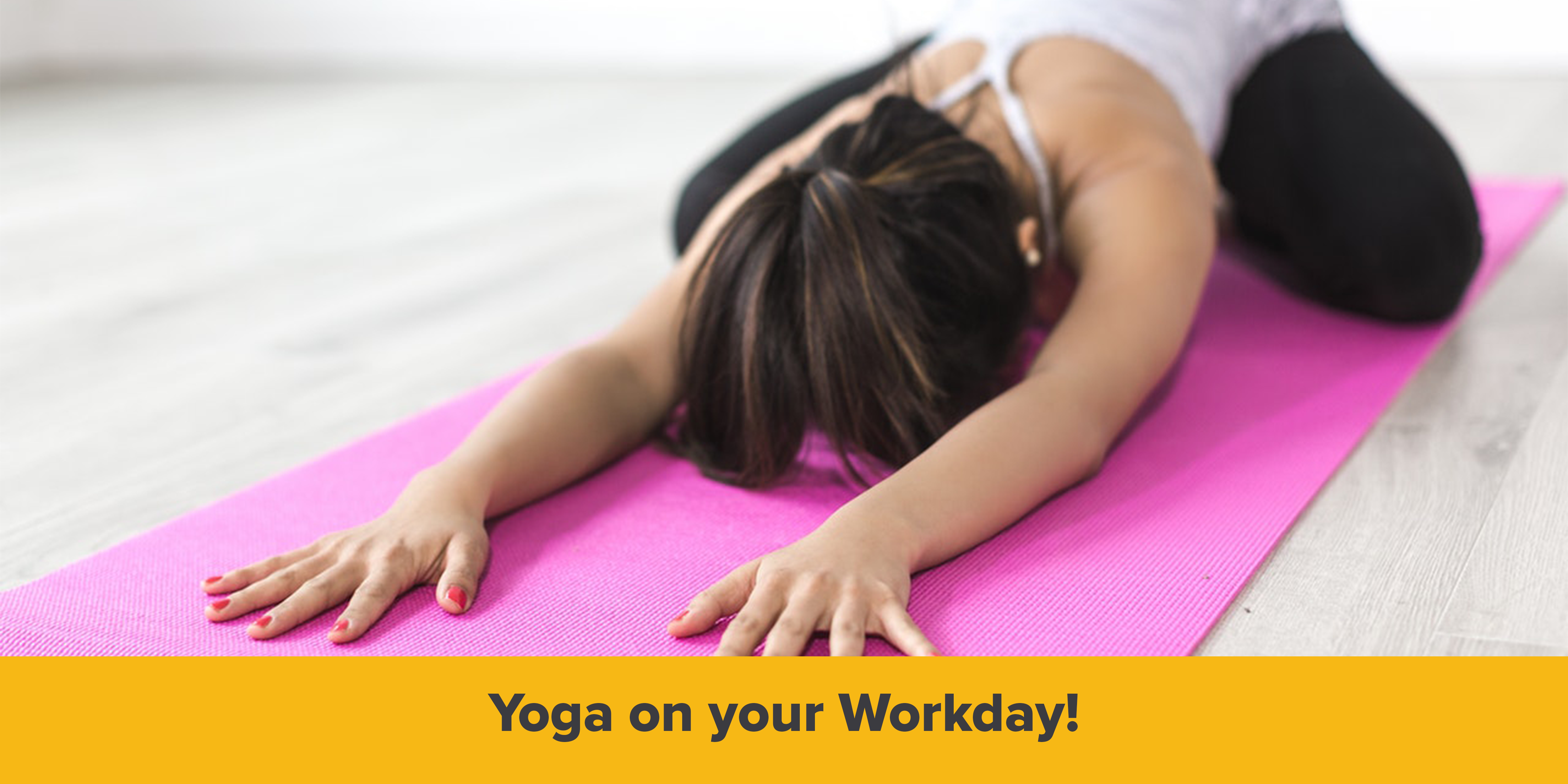 Yoga on your Workday!