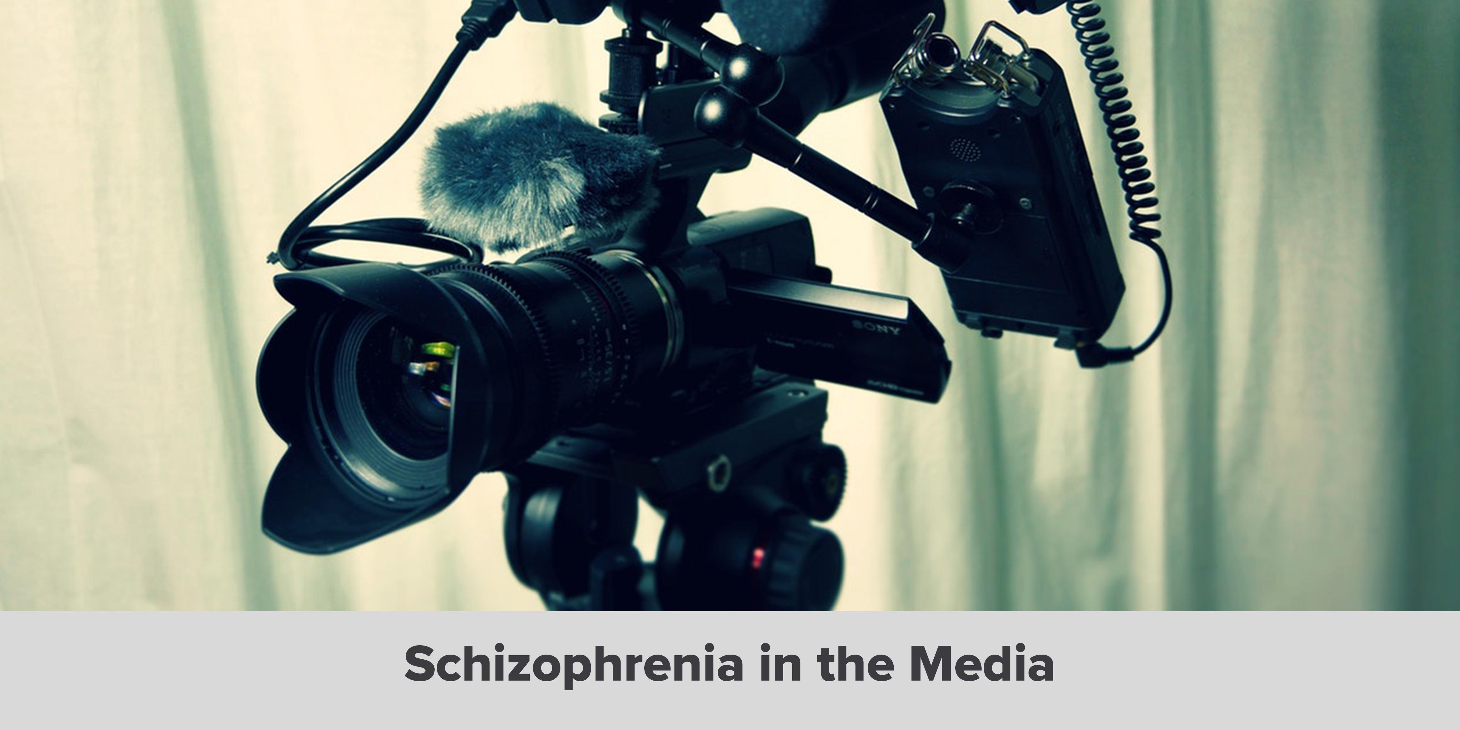 schizophrenia in the media