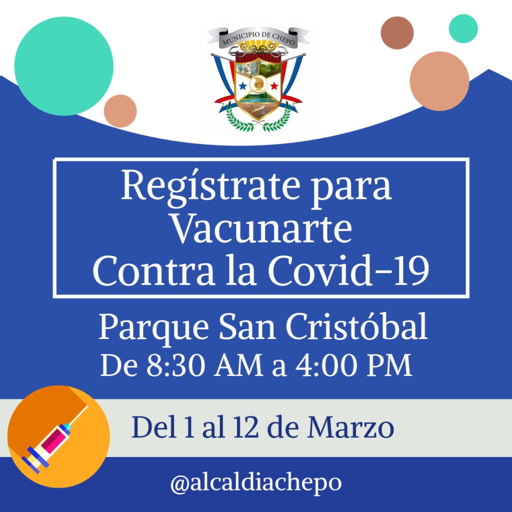 La Alcaldía de Chepo te ayuda a realizar el registro del 1 al 12 de marzo de 2021.