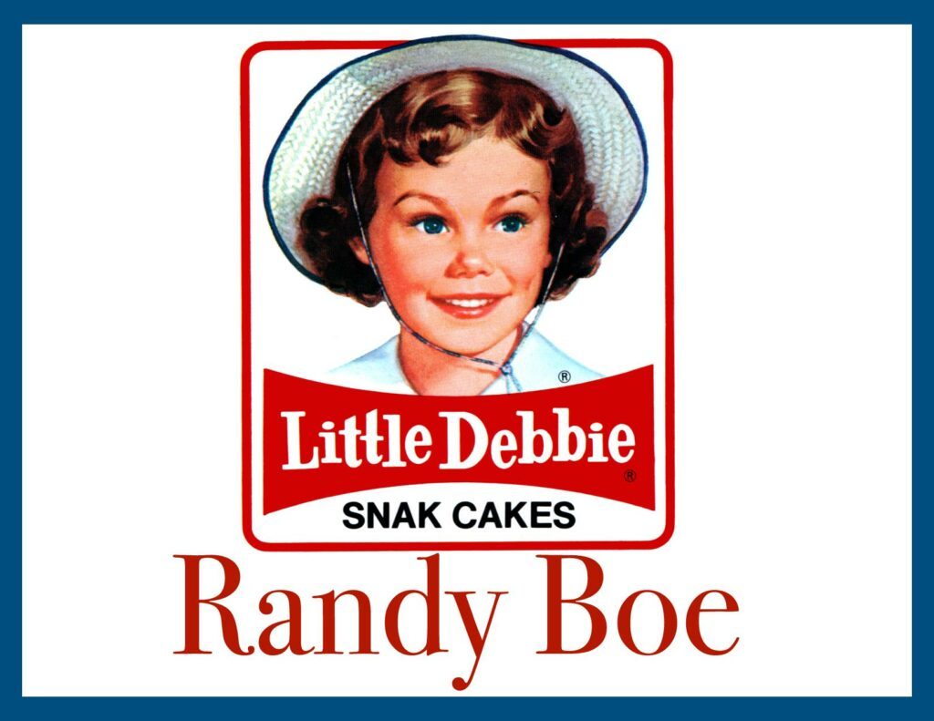 Little Debbie (Randy Boe)