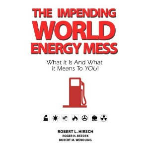 The Impending World Energy Mess