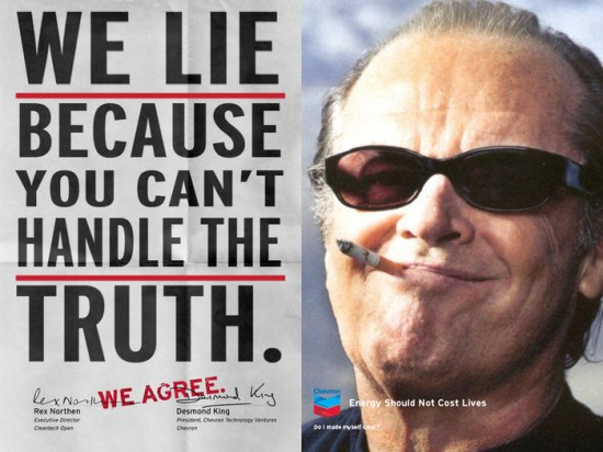 """Parody Chevron ad """"We Lie Because You Can't Handle the Truth"""""""